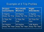 example of 3 trip profiles