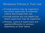 workplace policies their use
