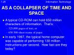 as a collapser of time and space
