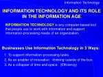 information technology and its role in the information age