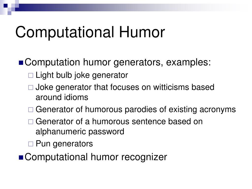 Computational Humor