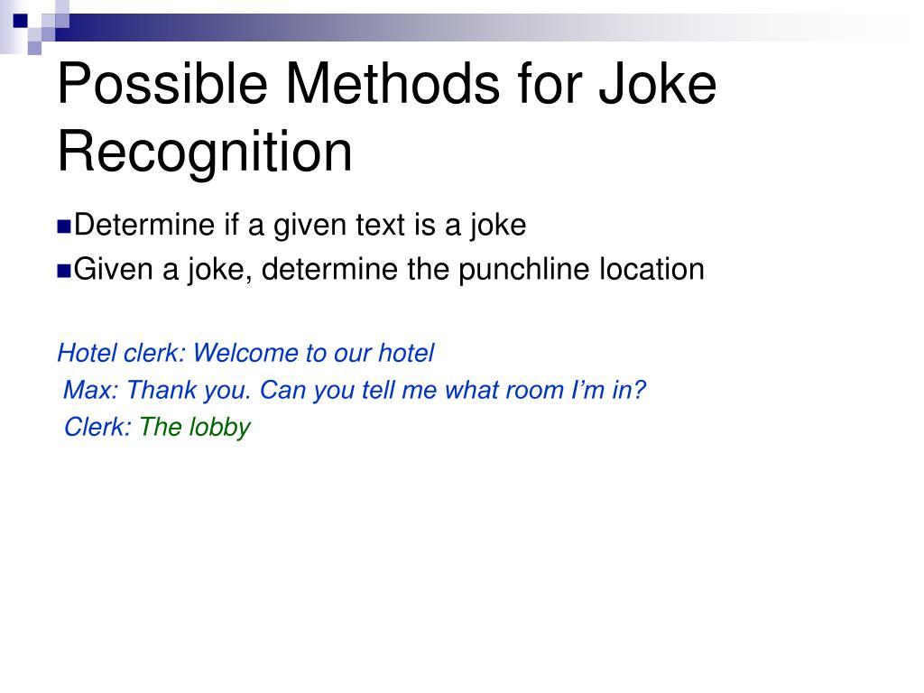 Possible Methods for Joke Recognition