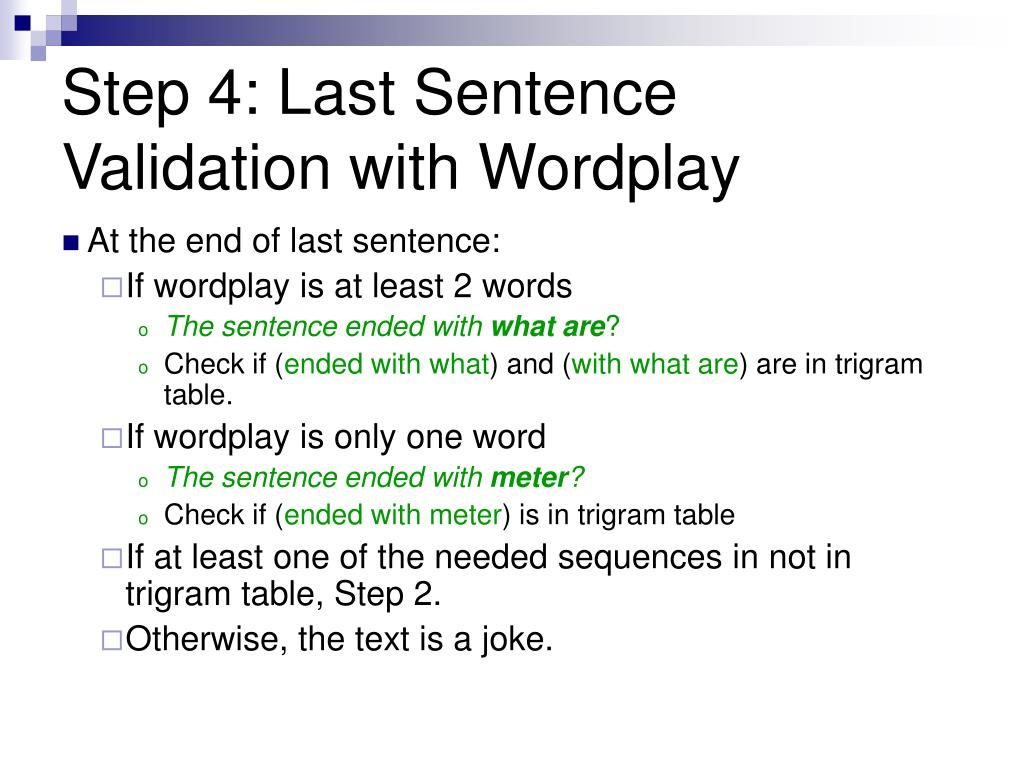Step 4: Last Sentence Validation with Wordplay