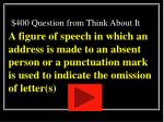 400 question from think about it