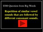 500 question from big words