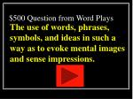 500 question from word plays
