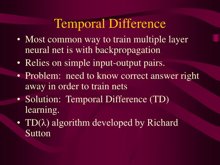 Temporal Difference