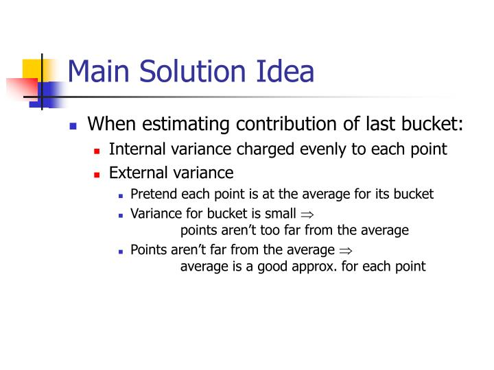 Main Solution Idea