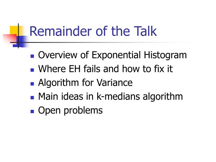 Remainder of the Talk