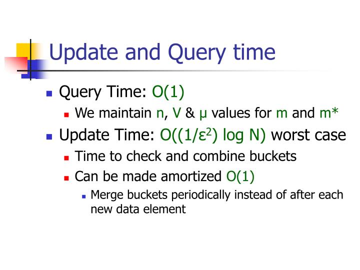 Update and Query time