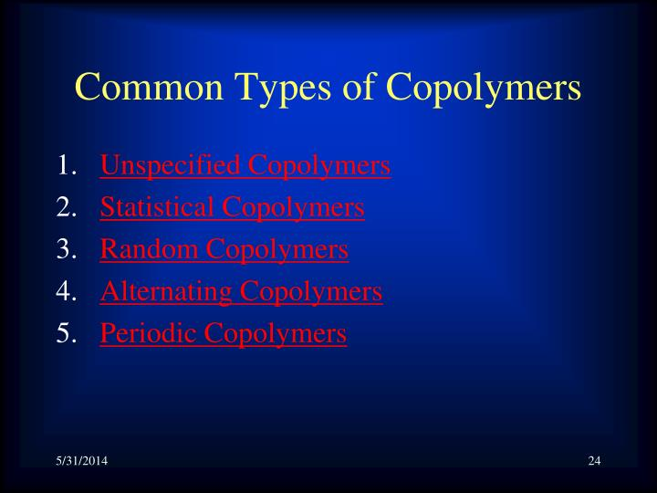 Common Types of Copolymers