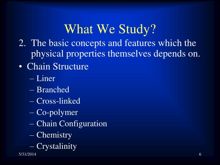 What We Study?