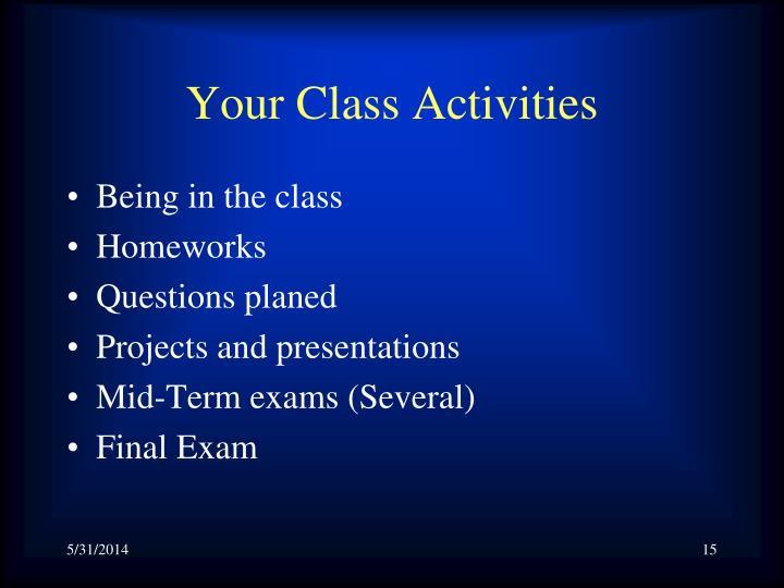 Your Class Activities