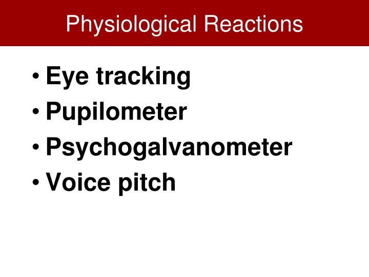 Physiological Reactions