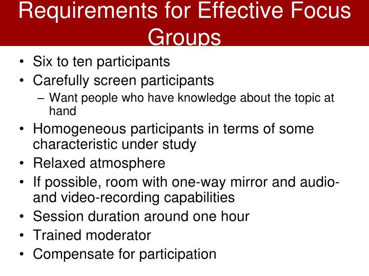 Requirements for Effective Focus Groups