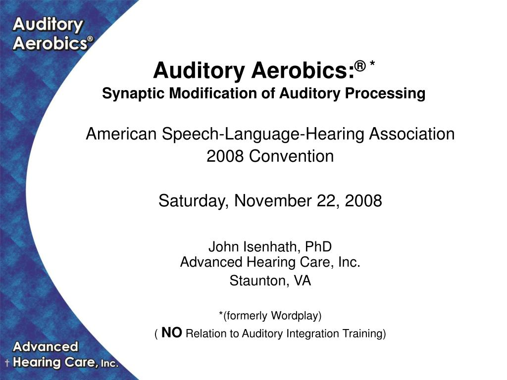 auditory aerobics synaptic modification of auditory processing l.