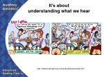 it s about understanding what we hear