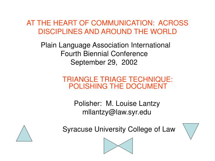 at the heart of communication across disciplines and around the world n.