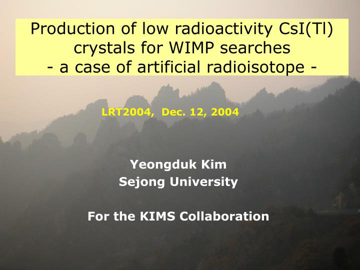 production of low radioactivity csi tl crystals for wimp searches a case of artificial radioisotope n.
