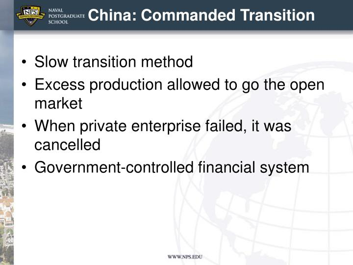 China: Commanded Transition