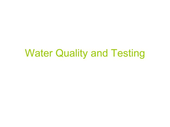 water quality and testing n.