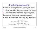 fast approximation