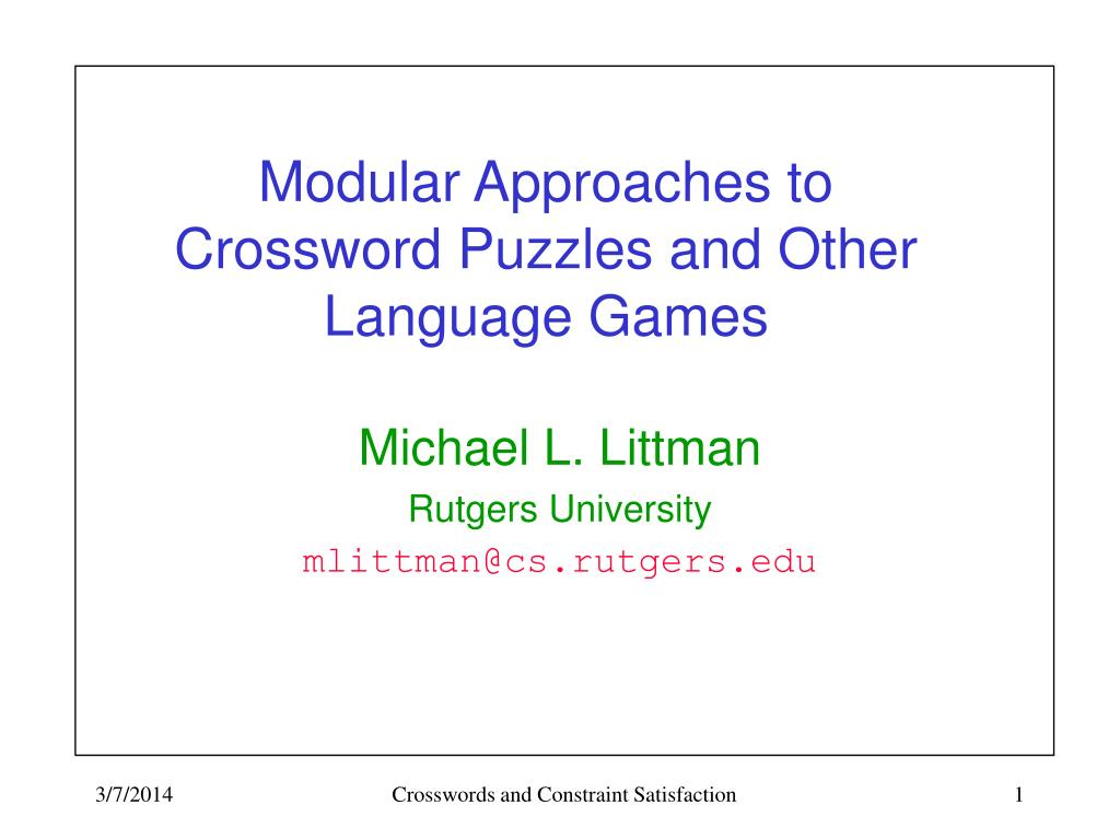 modular approaches to crossword puzzles and other language games l.