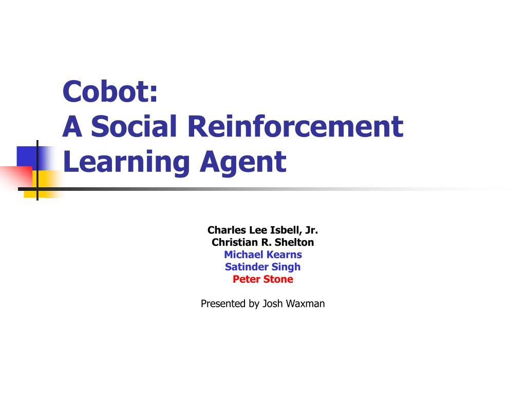 cobot a social reinforcement learning agent l.