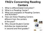 faq s concerning reading centers
