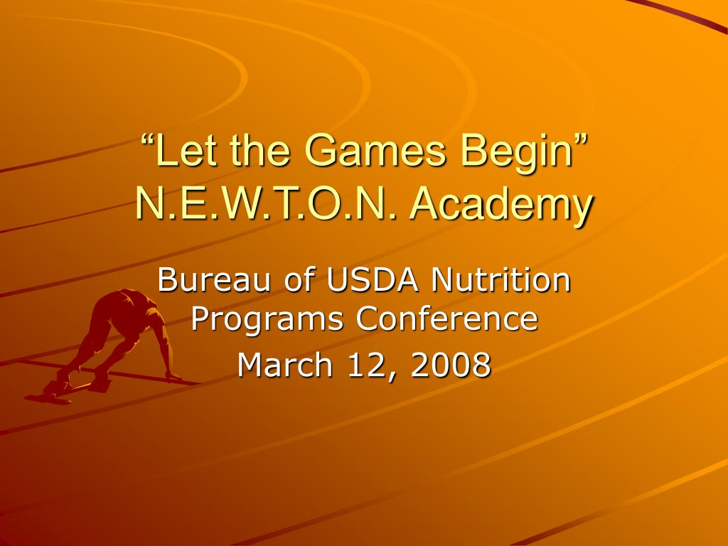 let the games begin n e w t o n academy l.