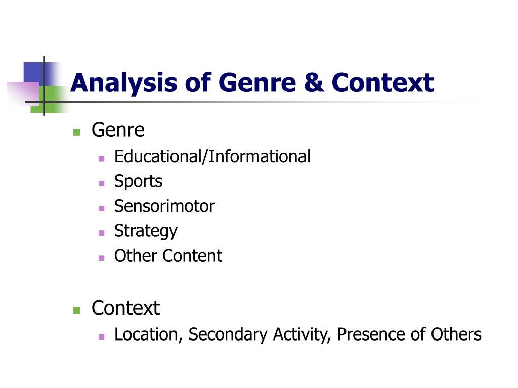Analysis of Genre & Context