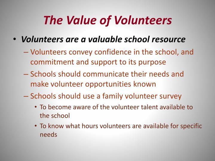 The Value of Volunteers