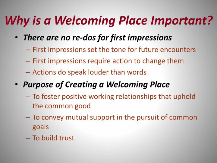 Why is a Welcoming Place Important?