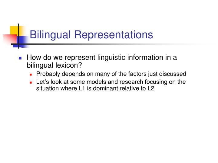 Bilingual Representations