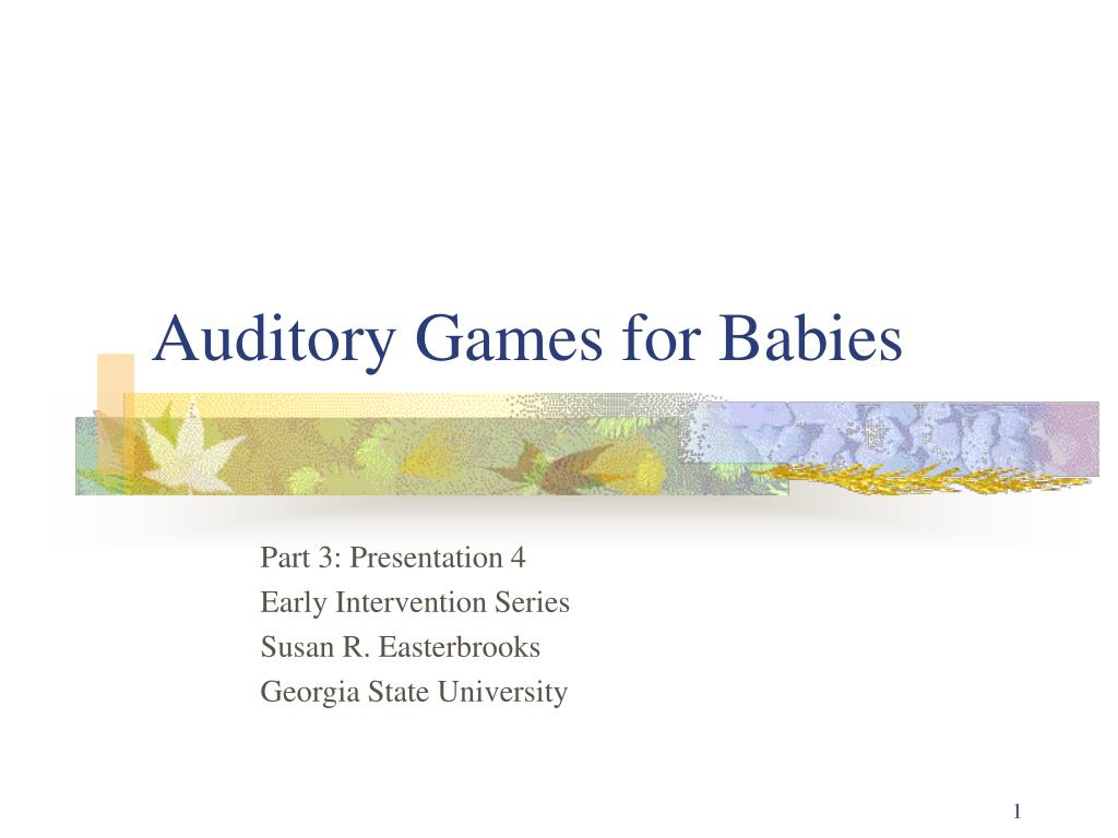 auditory games for babies l.
