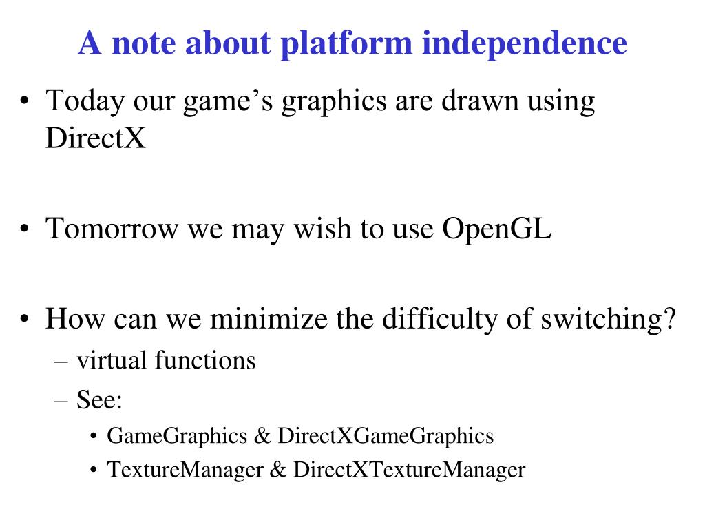 A note about platform independence