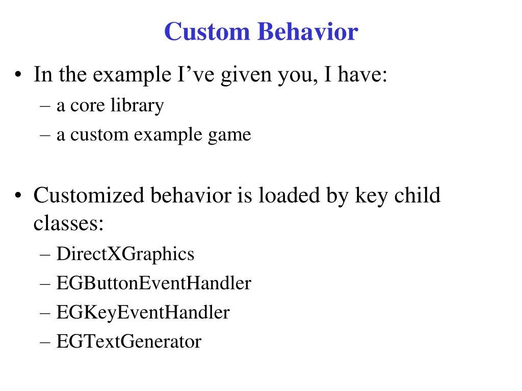Custom Behavior