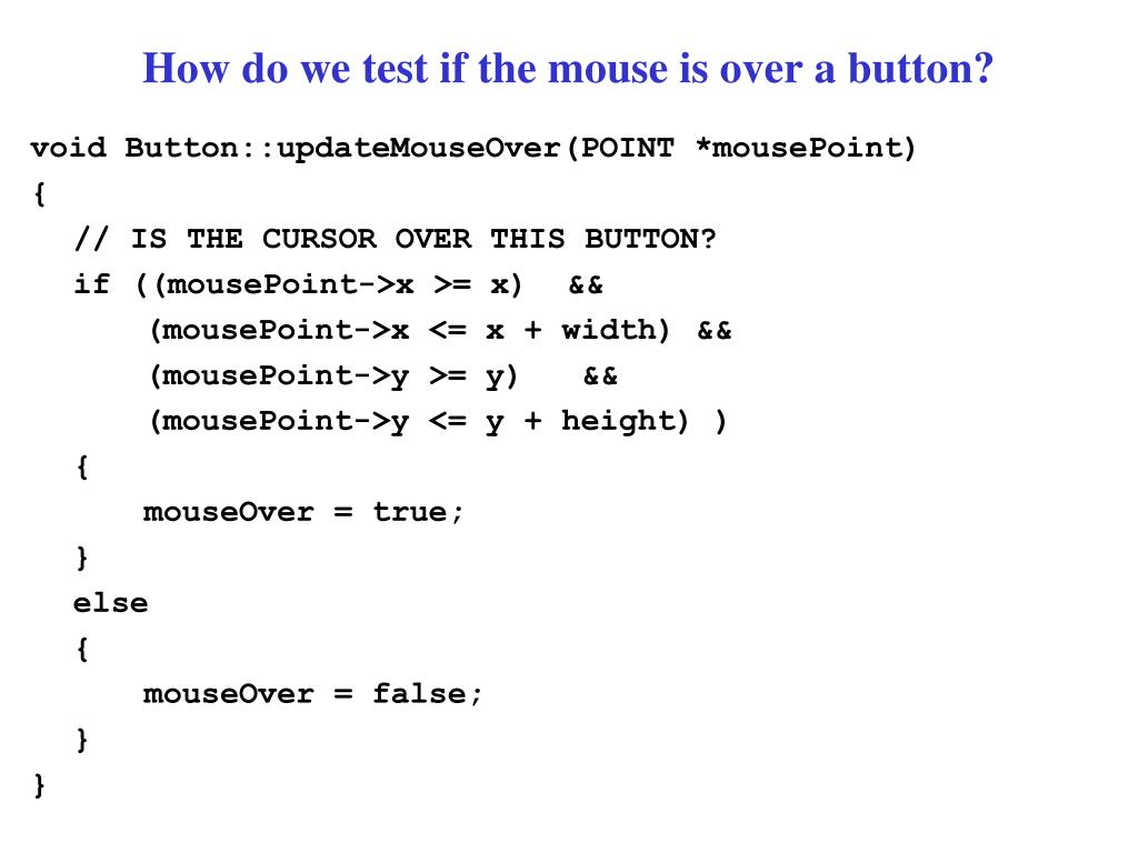 How do we test if the mouse is over a button?