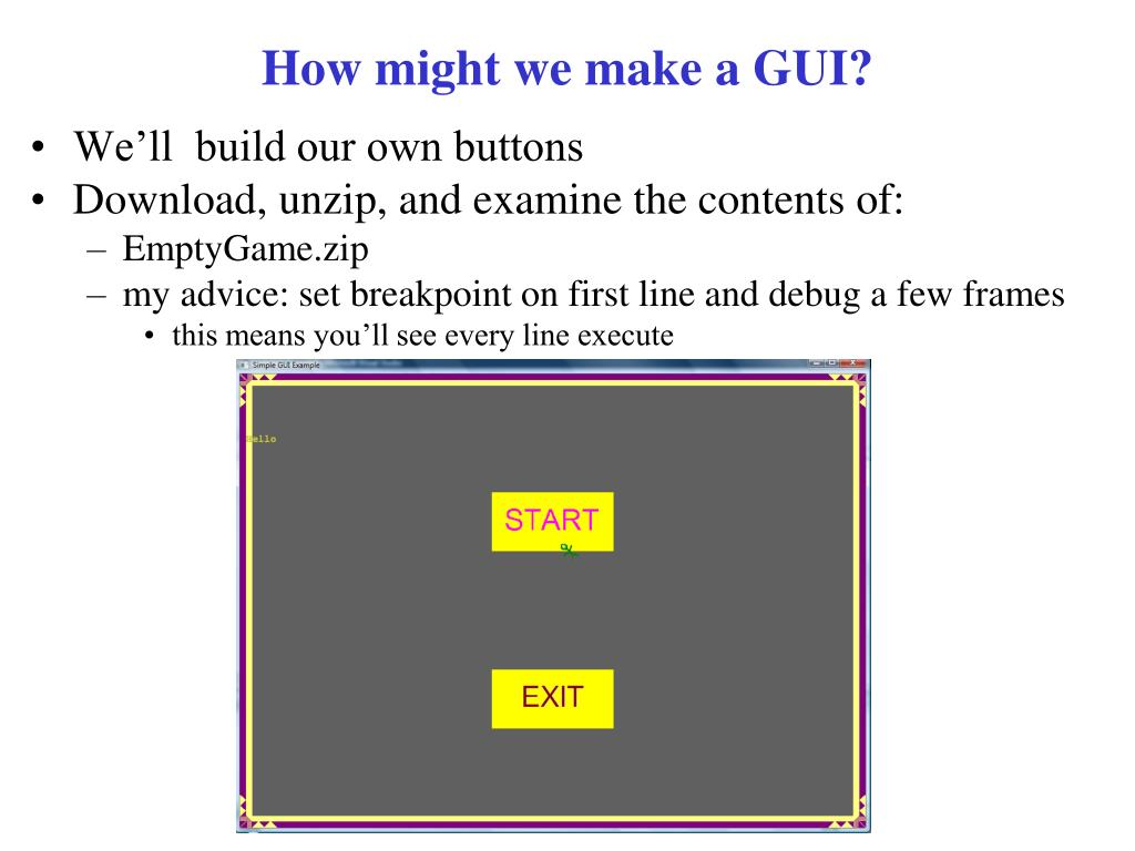 How might we make a GUI?