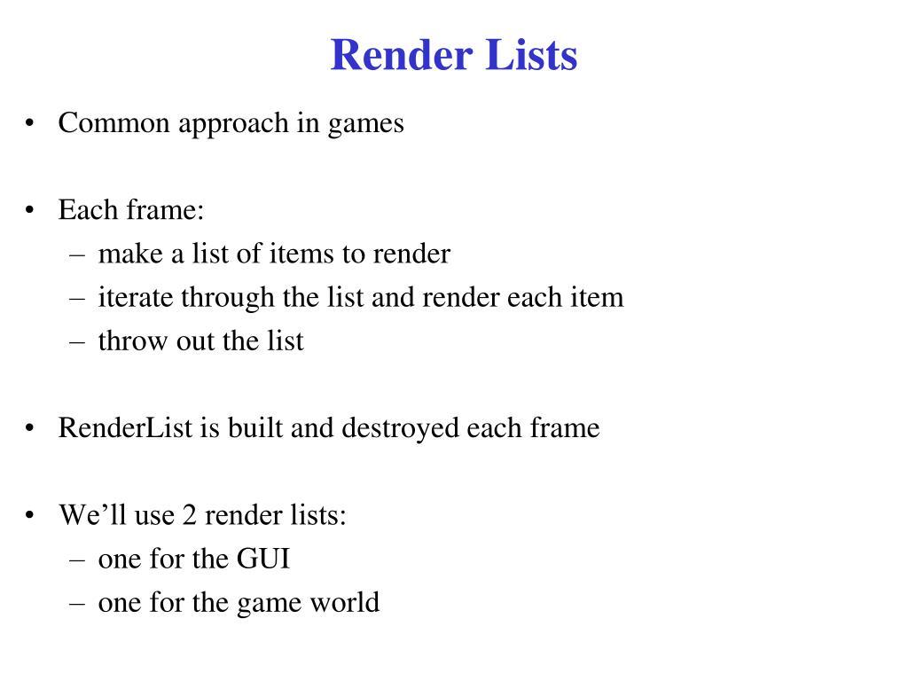Render Lists