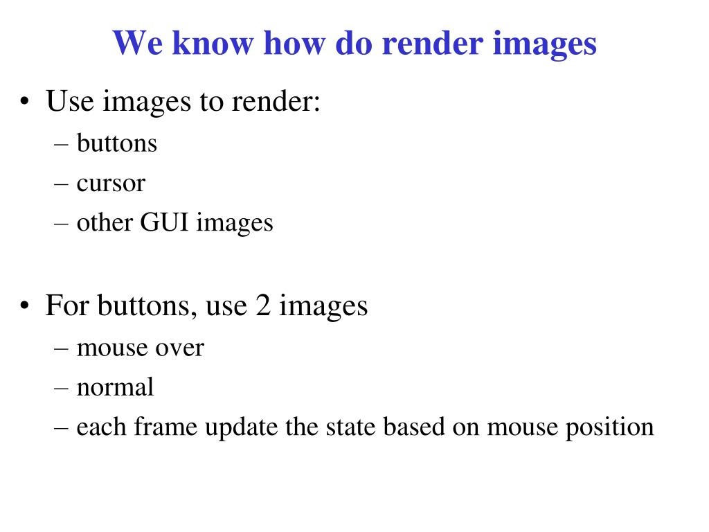 We know how do render images