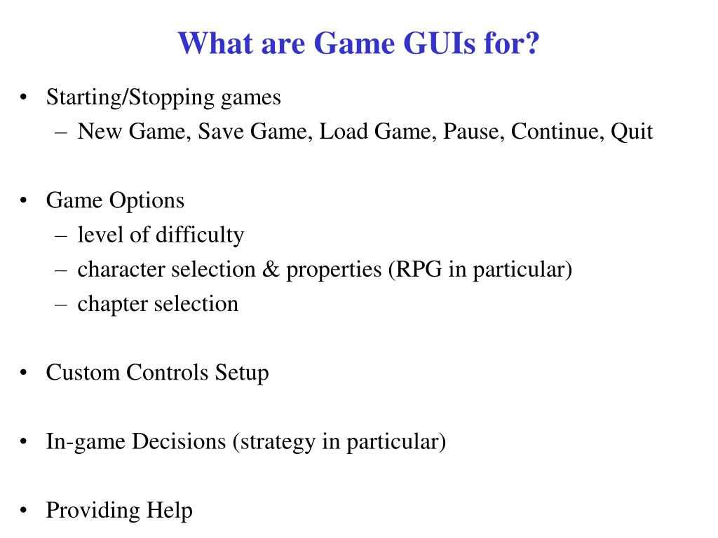What are Game GUIs for?
