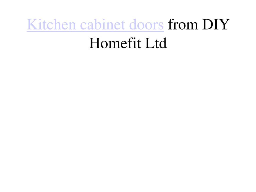 kitchen cabinet doors from diy homefit ltd l.