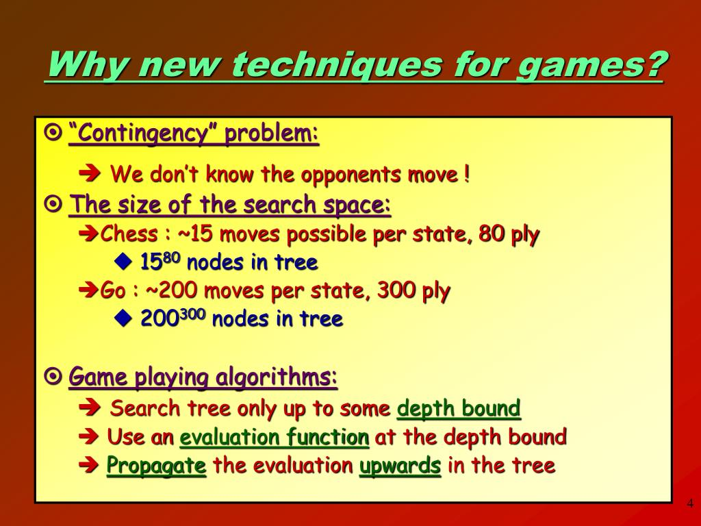 Why new techniques for games?
