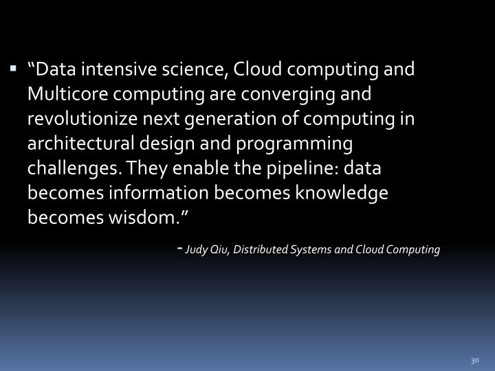"""""""Data intensive science, Cloud computing and"""