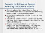 avenues to setting up degree awarding institutions in india