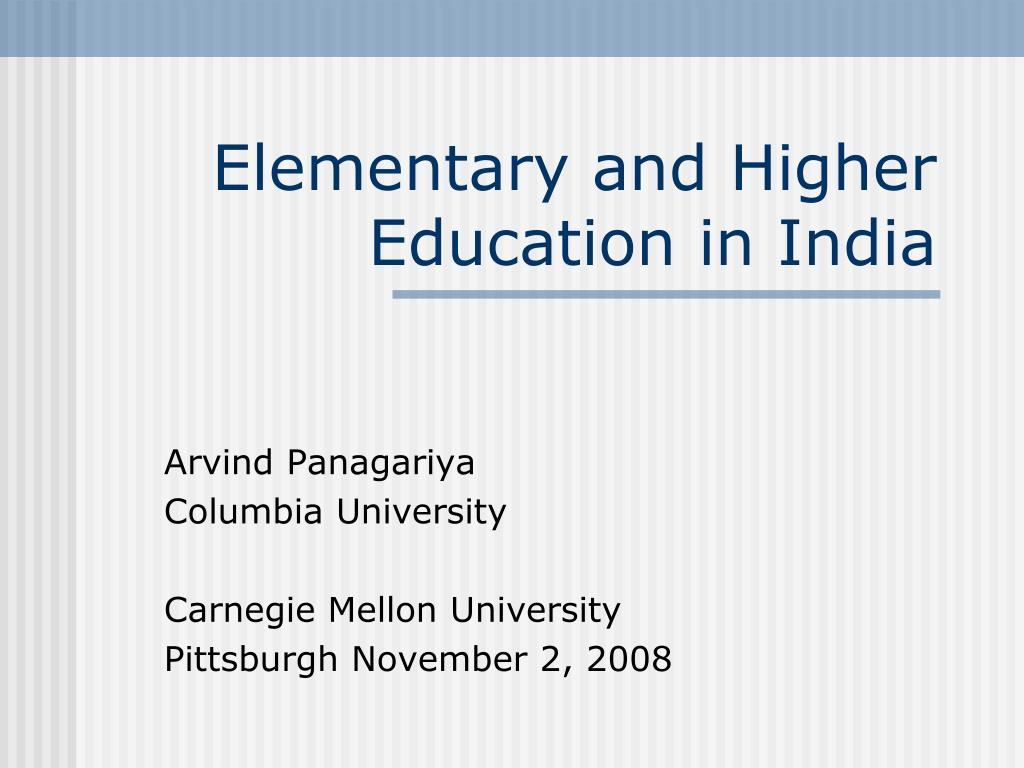 elementary and higher education in india l.