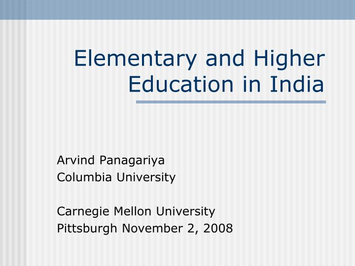 elementary and higher education in india n.