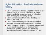 higher education pre independence history