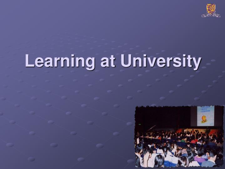 Learning at University